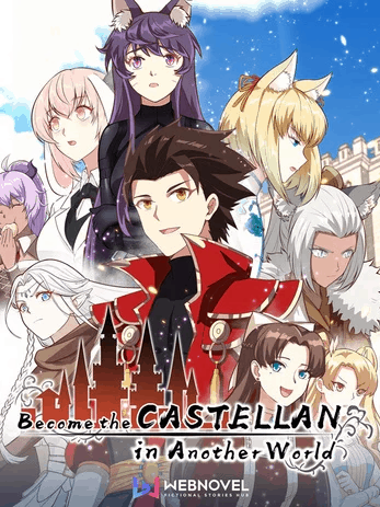 Become the Castellan in Another World